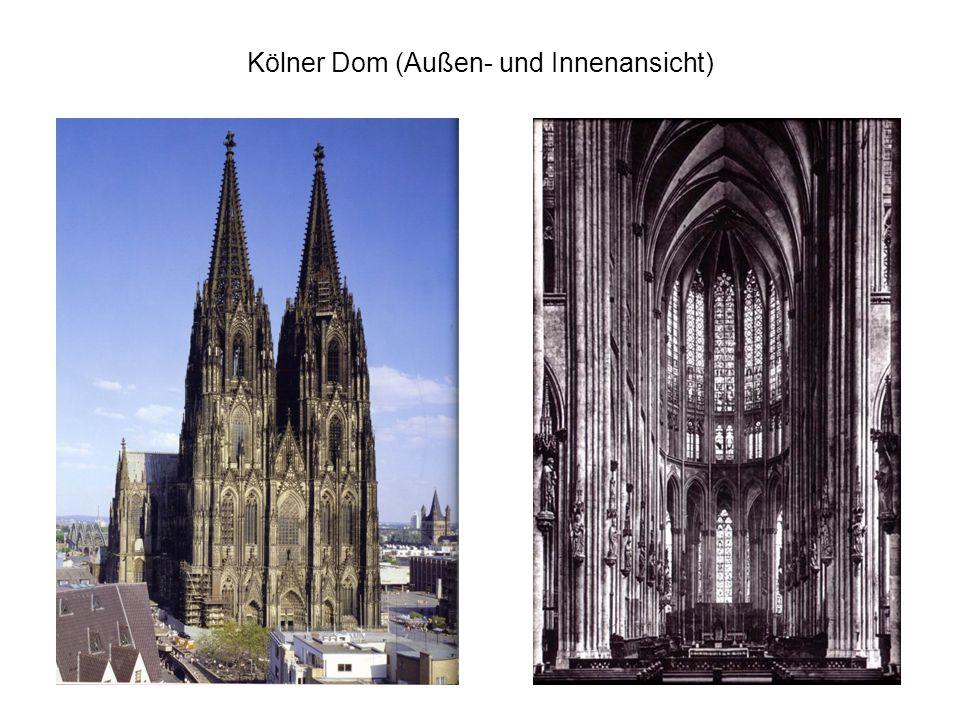 Kölner Dom (Außen- und Innenansicht)