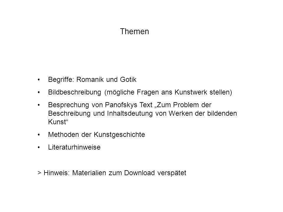 Themen Begriffe: Romanik und Gotik