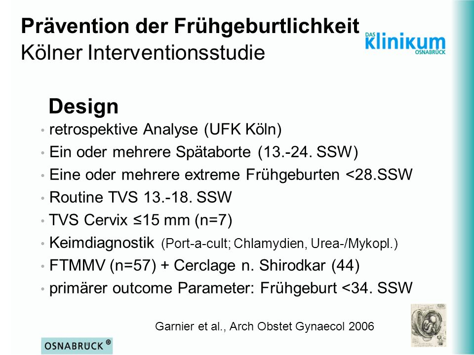 Prävention der Frühgeburtlichkeit Kölner Interventionsstudie