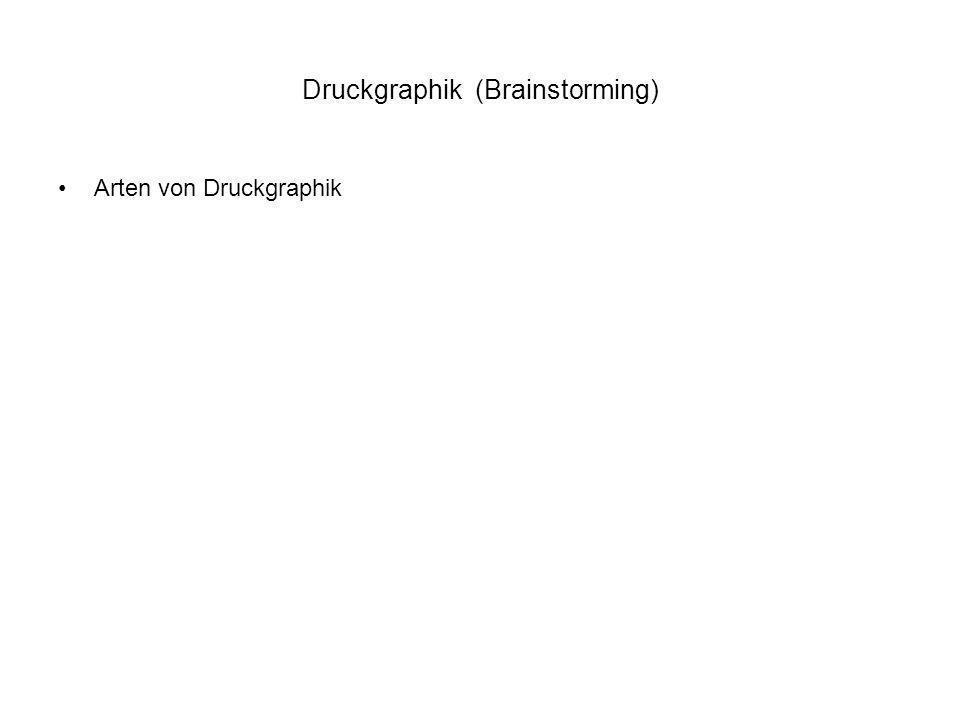 Druckgraphik (Brainstorming)