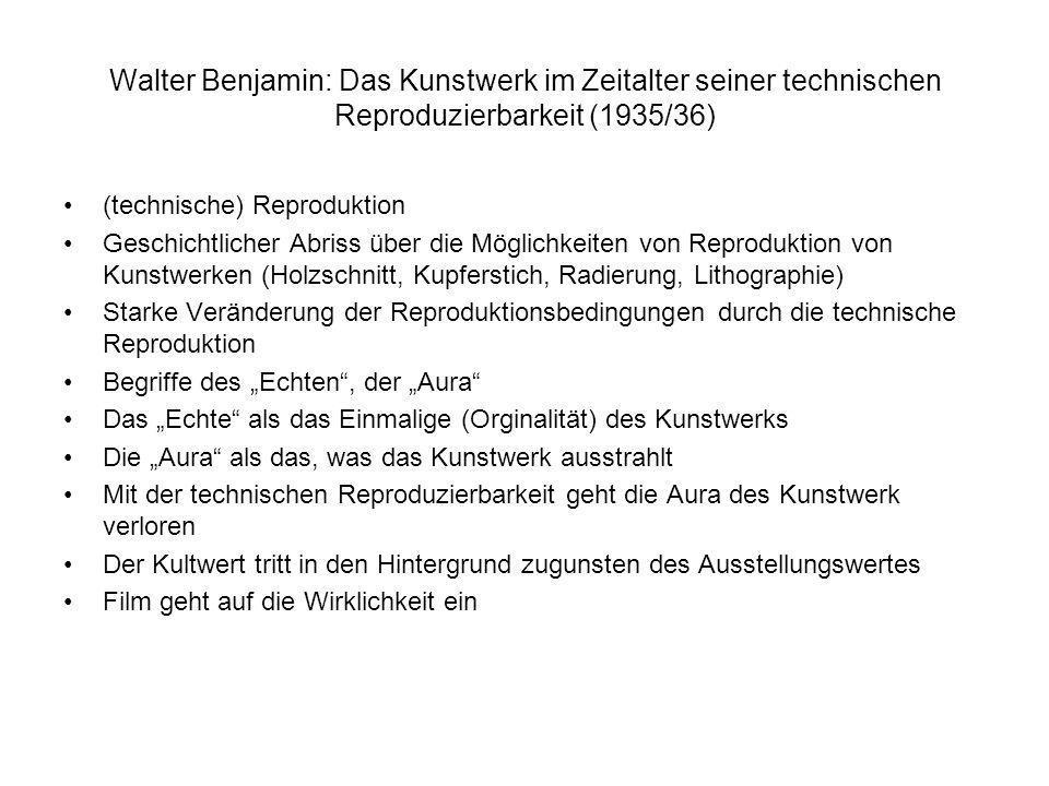 Walter Benjamin: Das Kunstwerk im Zeitalter seiner technischen Reproduzierbarkeit (1935/36)