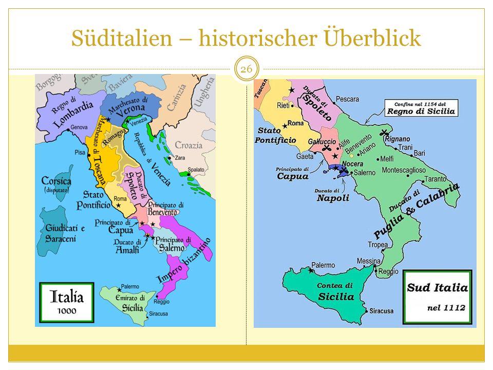 Süditalien – historischer Überblick