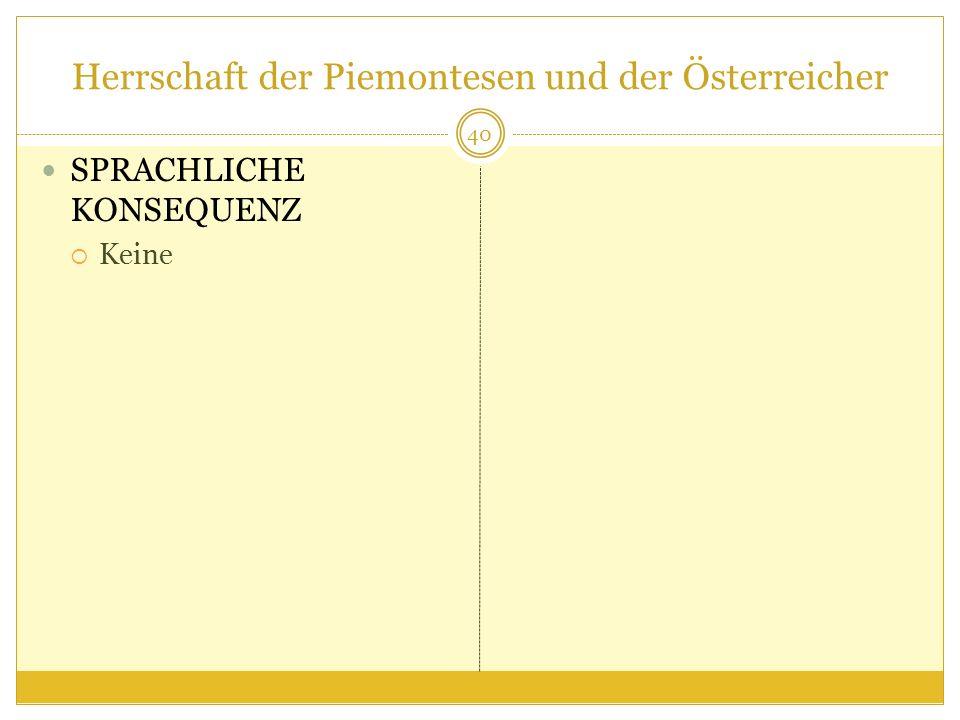 Herrschaft der Piemontesen und der Österreicher