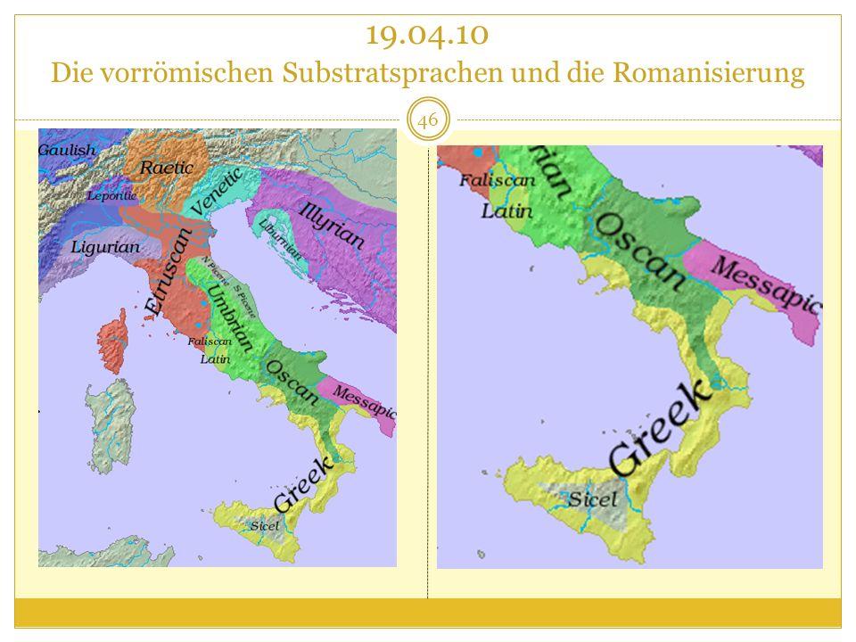 19.04.10 Die vorrömischen Substratsprachen und die Romanisierung
