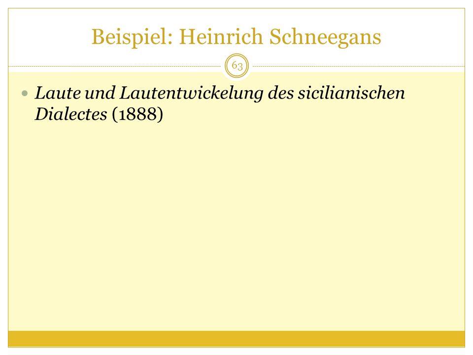 Beispiel: Heinrich Schneegans