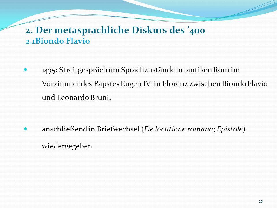 2. Der metasprachliche Diskurs des '400 2.1Biondo Flavio