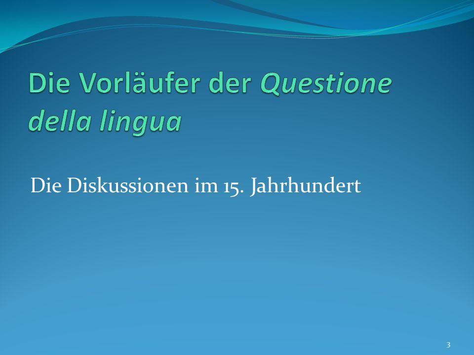 Die Vorläufer der Questione della lingua