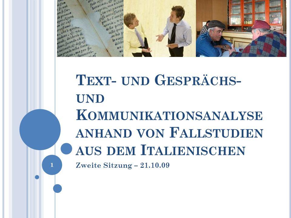 Text- und Gesprächs- und Kommunikationsanalyse anhand von Fallstudien aus dem Italienischen
