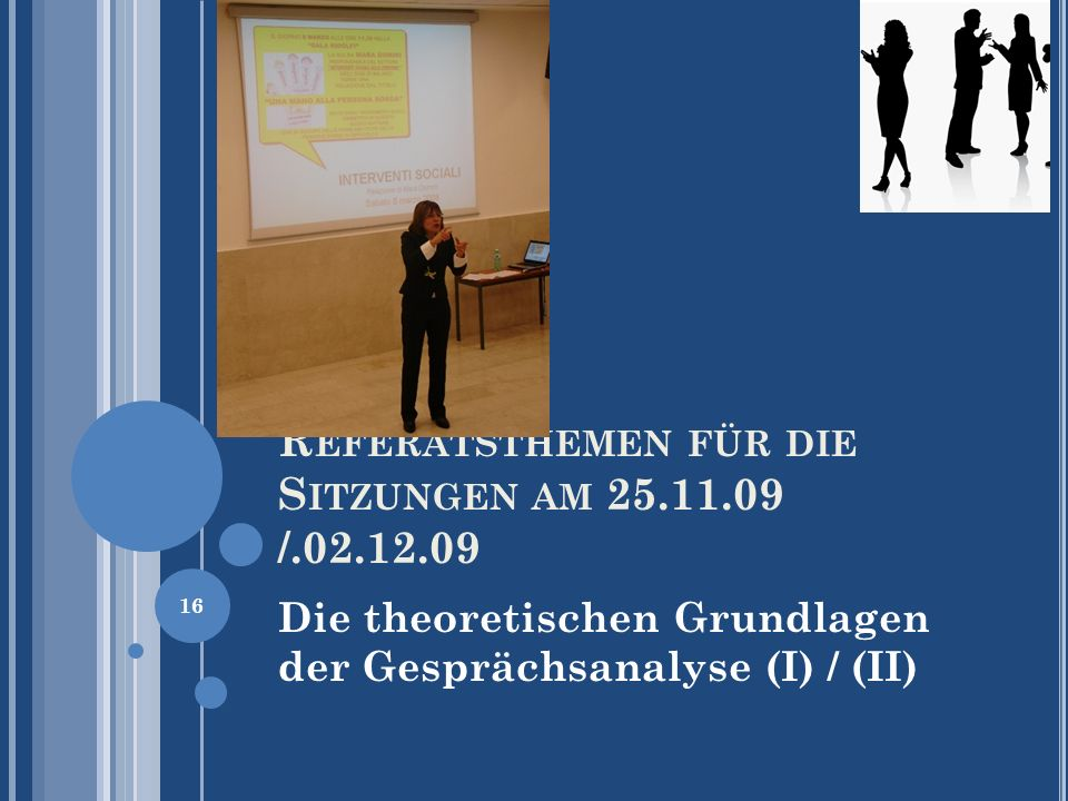 Referatsthemen für die Sitzungen am 25.11.09 /.02.12.09