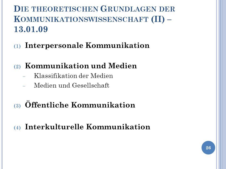 Die theoretischen Grundlagen der Kommunikationswissenschaft (II) – 13