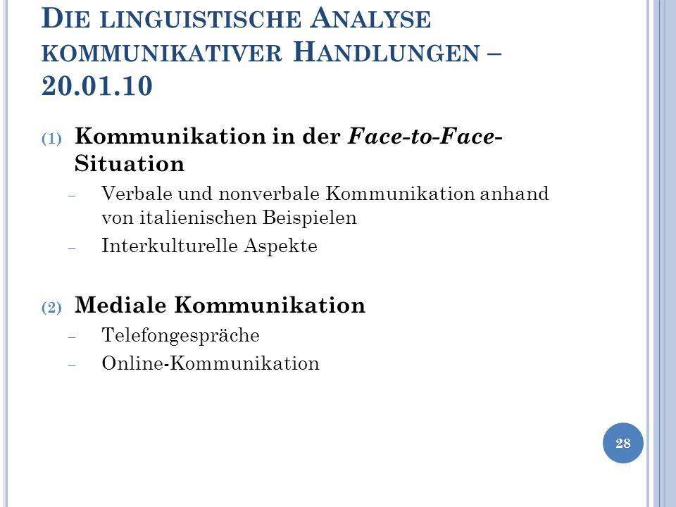 Die linguistische Analyse kommunikativer Handlungen – 20.01.10