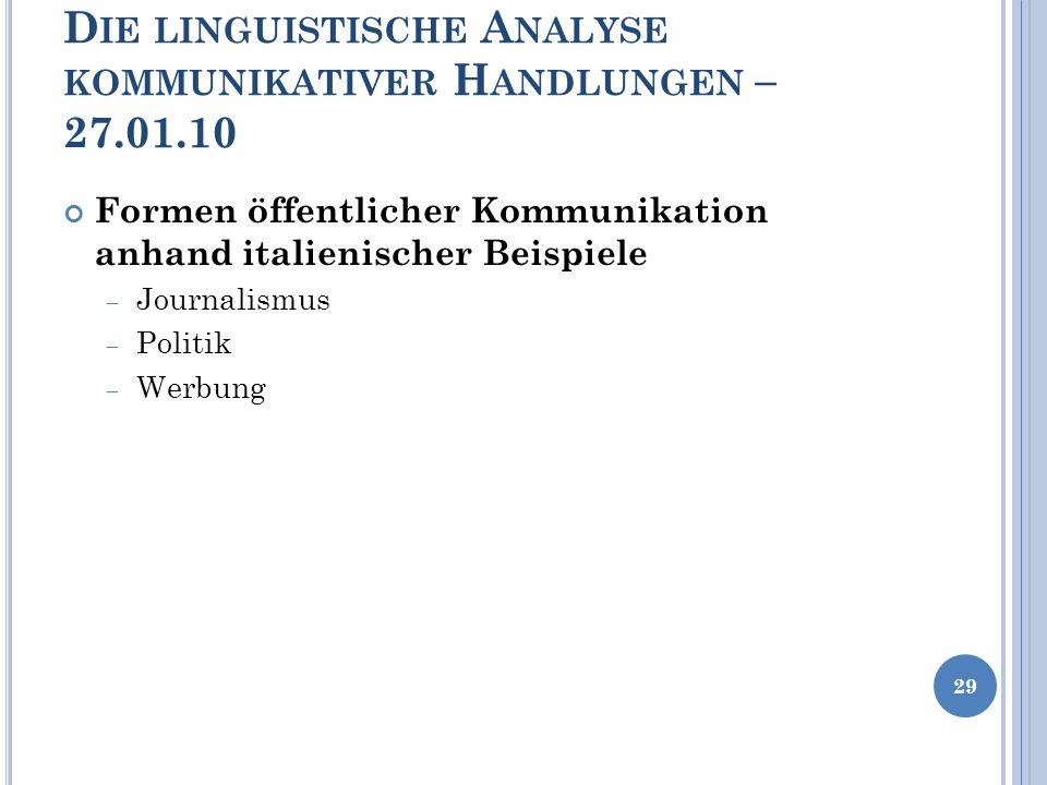 Die linguistische Analyse kommunikativer Handlungen – 27.01.10