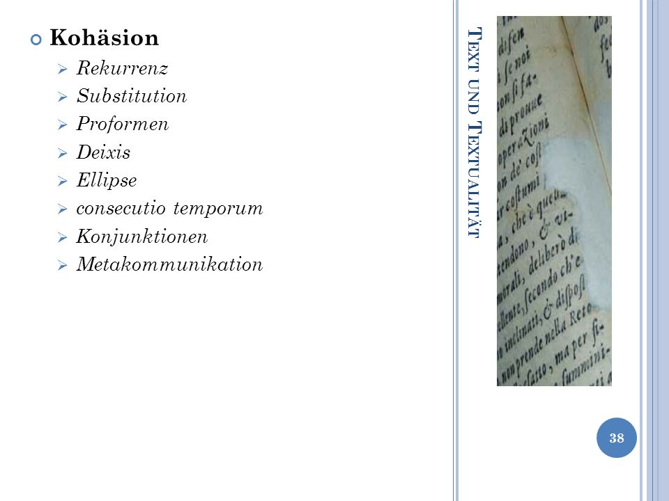 Kohäsion Rekurrenz Substitution Proformen Deixis Ellipse