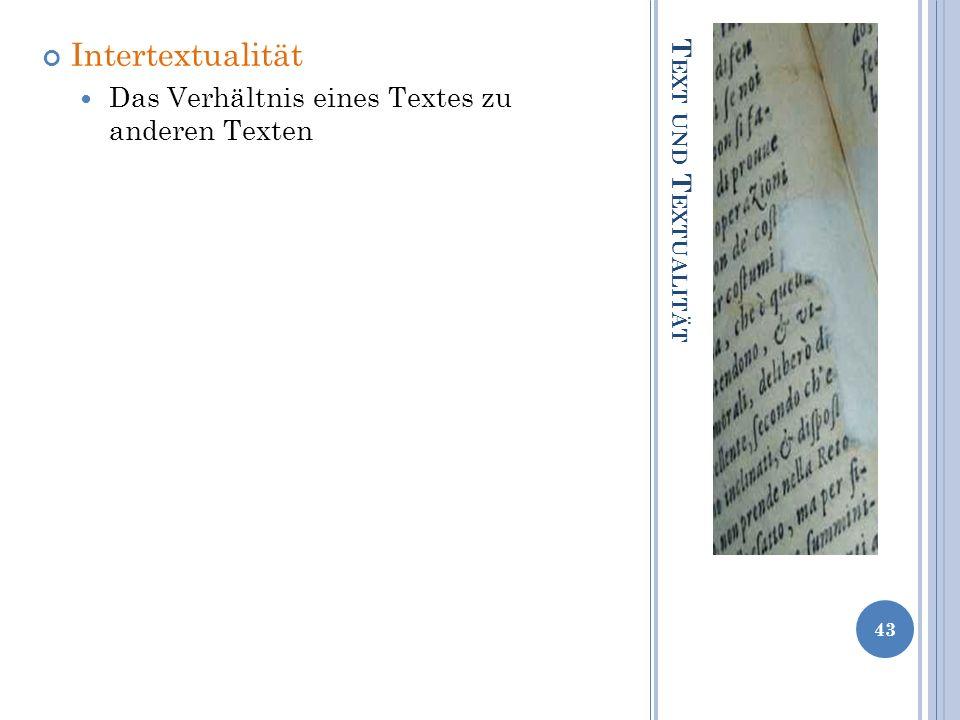 Intertextualität Das Verhältnis eines Textes zu anderen Texten