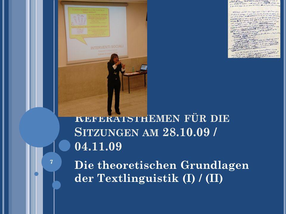 Referatsthemen für die Sitzungen am 28.10.09 / 04.11.09