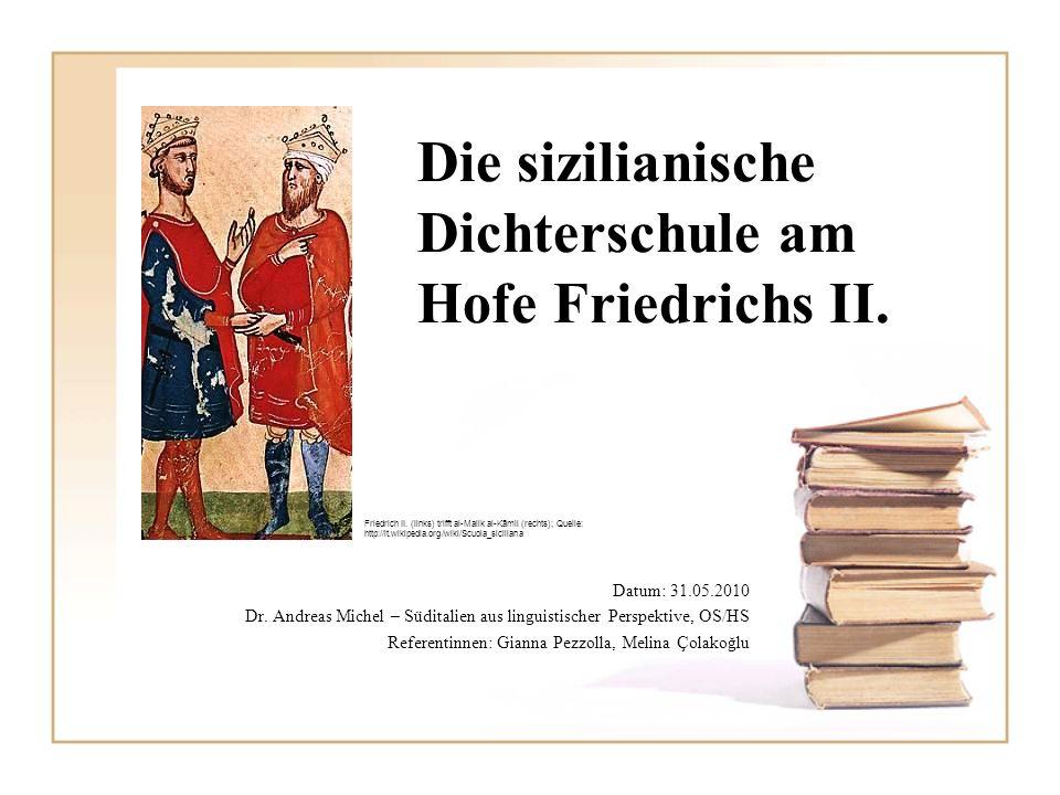 Die sizilianische Dichterschule am Hofe Friedrichs II.
