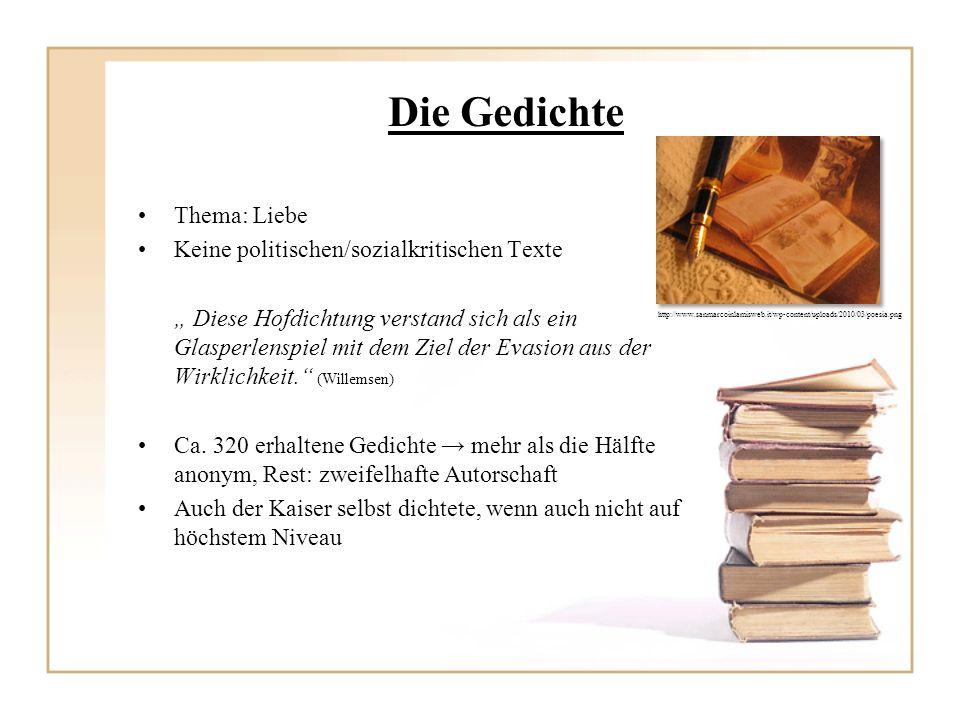 Die Gedichte Thema: Liebe Keine politischen/sozialkritischen Texte