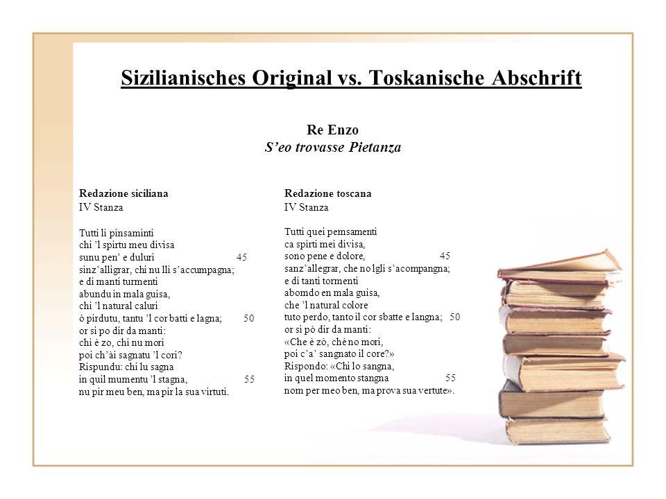 Sizilianisches Original vs. Toskanische Abschrift