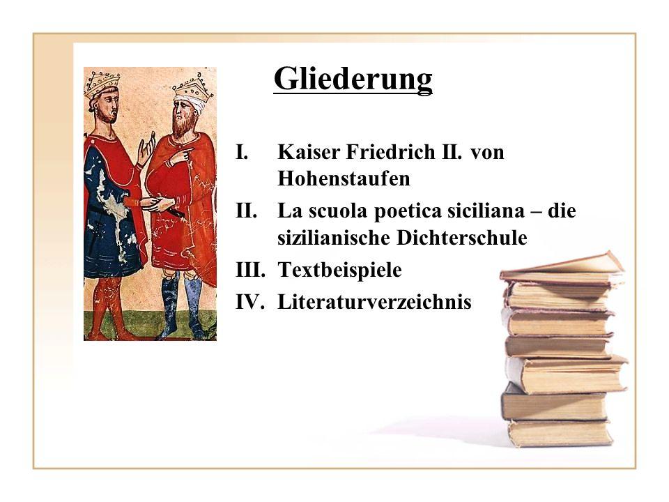 Gliederung Kaiser Friedrich II. von Hohenstaufen