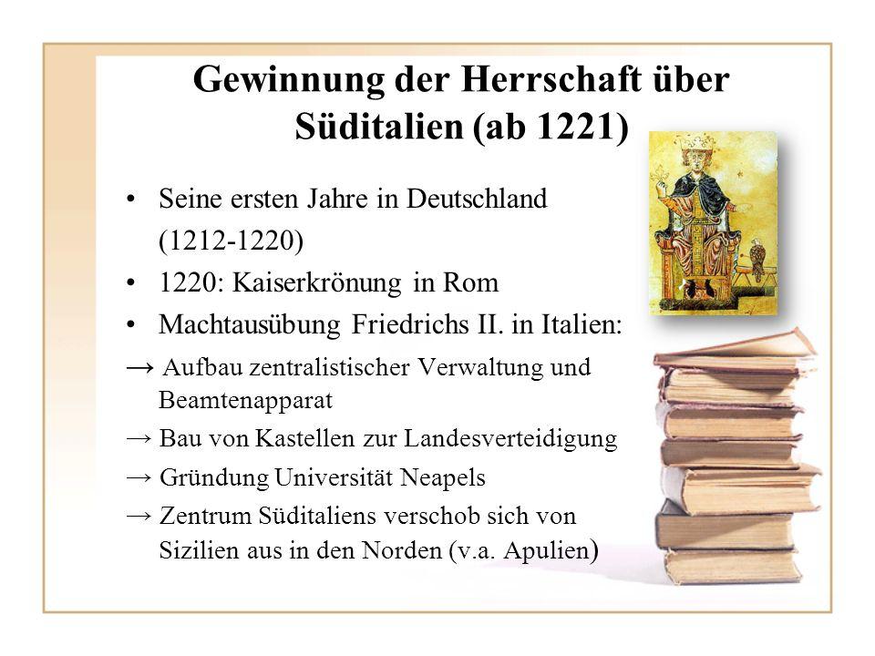 Gewinnung der Herrschaft über Süditalien (ab 1221)