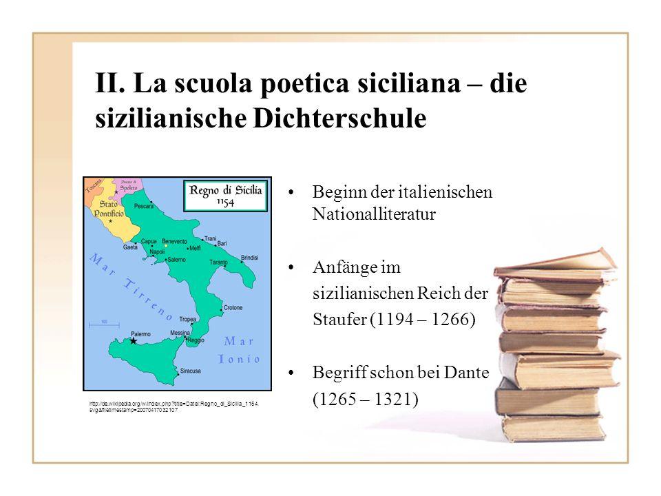 II. La scuola poetica siciliana – die sizilianische Dichterschule