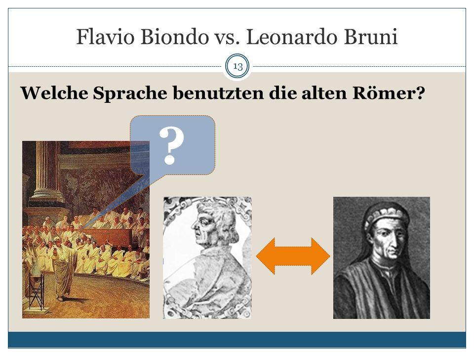 Flavio Biondo vs. Leonardo Bruni