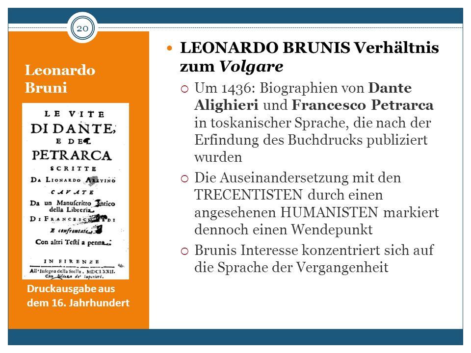 LEONARDO Brunis Verhältnis zum Volgare