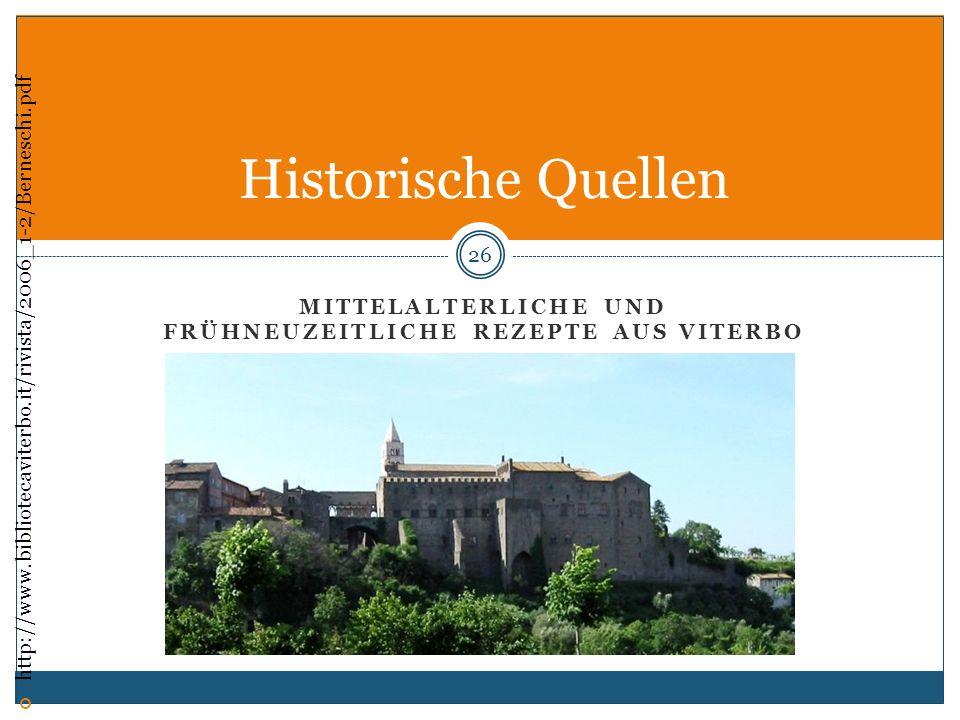 Mittelalterliche und frühneuzeitliche Rezepte aus Viterbo