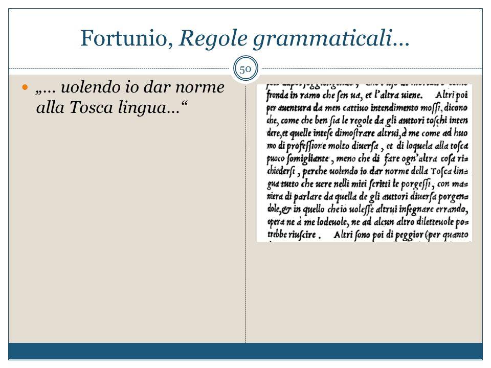 Fortunio, Regole grammaticali…