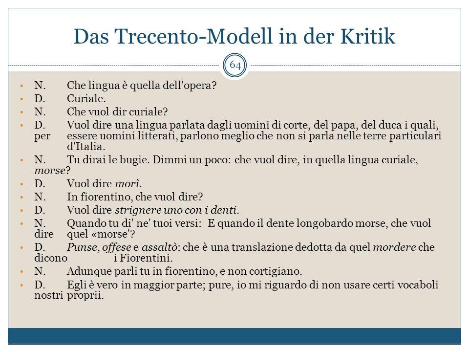 Das Trecento-Modell in der Kritik