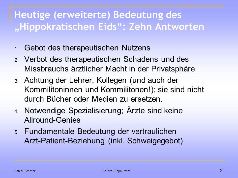 """Heutige (erweiterte) Bedeutung des """"Hippokratischen Eids : Zehn Antworten"""