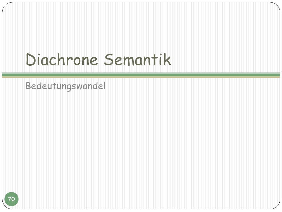 Diachrone Semantik Bedeutungswandel