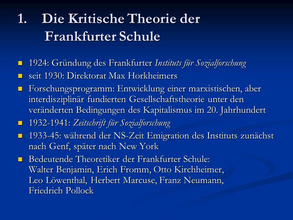 1. Die Kritische Theorie der Frankfurter Schule