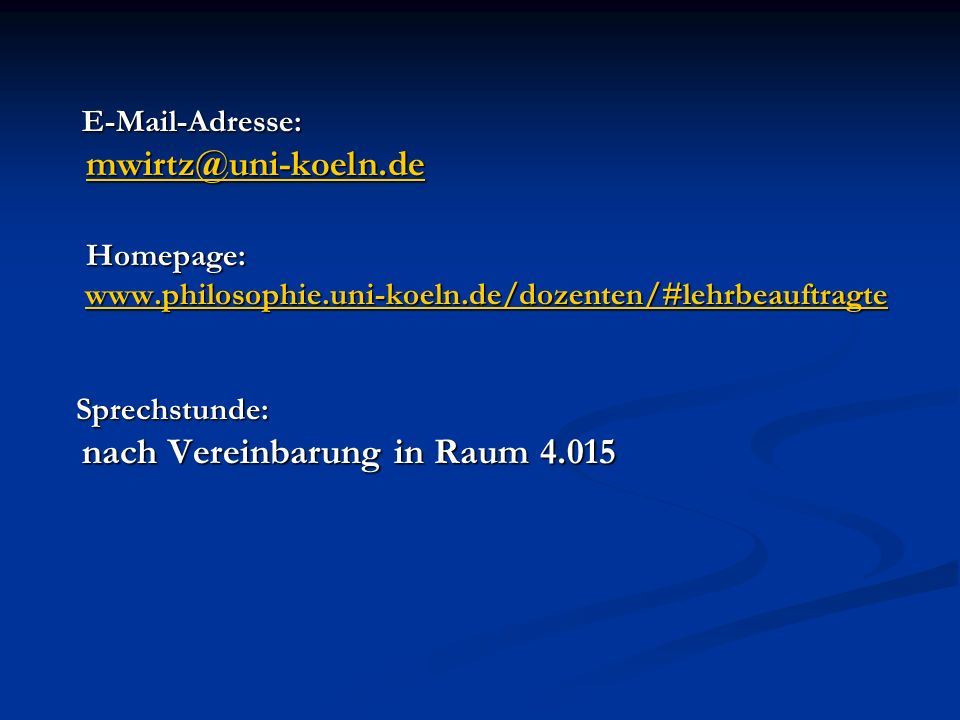 mwirtz@uni-koeln.de Homepage: E-Mail-Adresse: