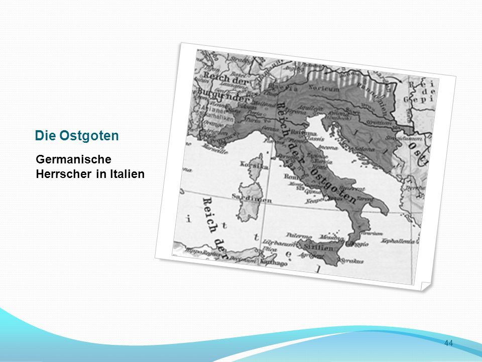 Die Ostgoten Germanische Herrscher in Italien