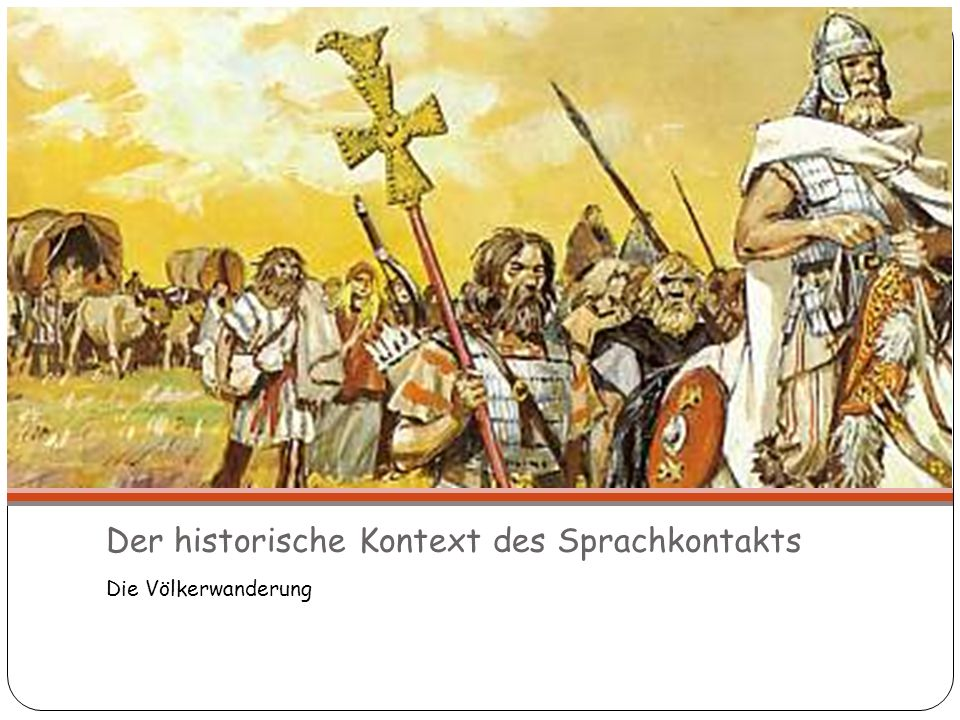 Der historische Kontext des Sprachkontakts