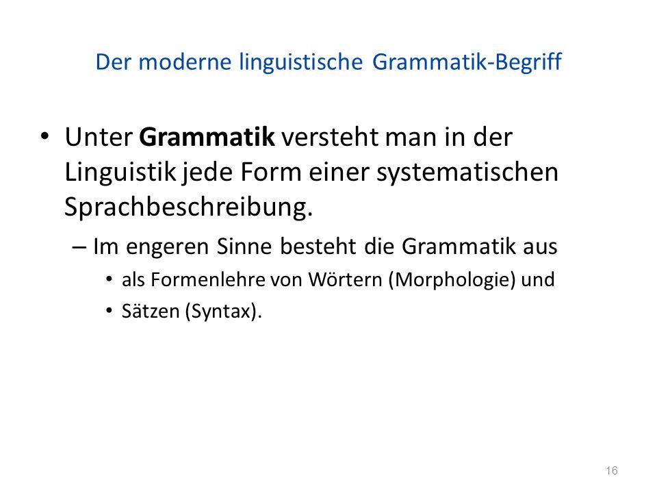 Der moderne linguistische Grammatik-Begriff