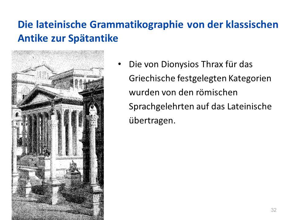 Die lateinische Grammatikographie von der klassischen Antike zur Spätantike
