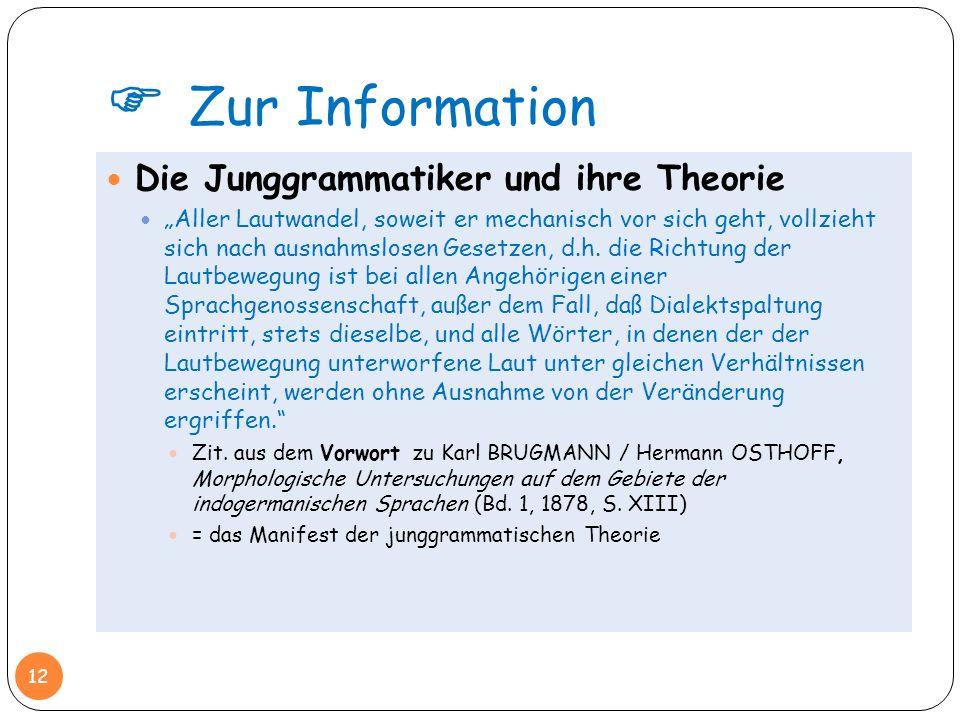  Zur Information Die Junggrammatiker und ihre Theorie