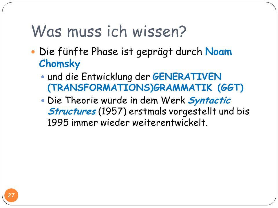 Was muss ich wissen Die fünfte Phase ist geprägt durch Noam Chomsky