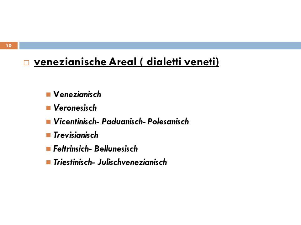 venezianische Areal ( dialetti veneti)
