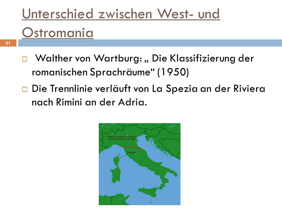 Unterschied zwischen West- und Ostromania