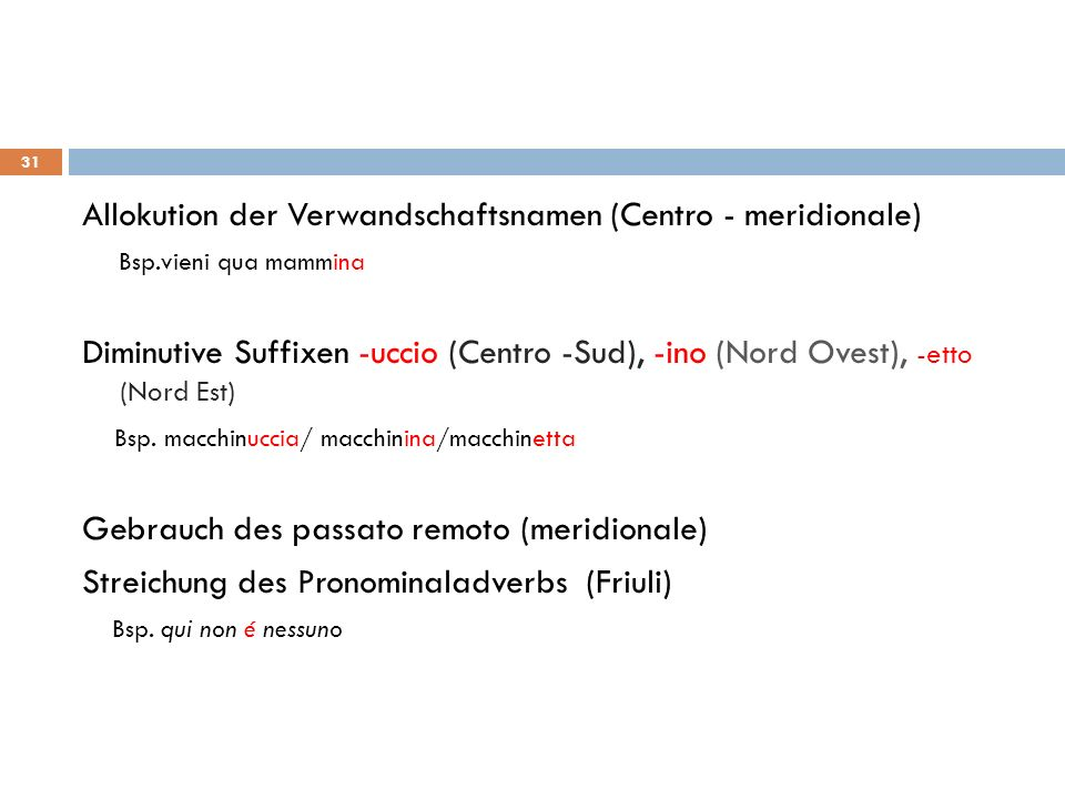 Allokution der Verwandschaftsnamen (Centro - meridionale)