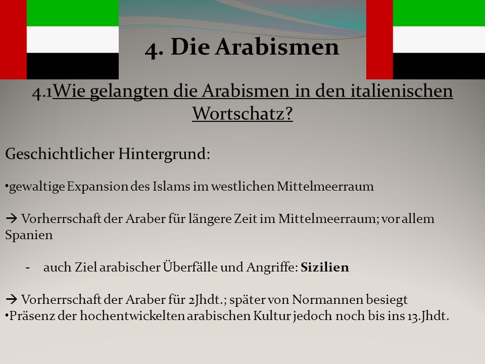 4.1Wie gelangten die Arabismen in den italienischen Wortschatz