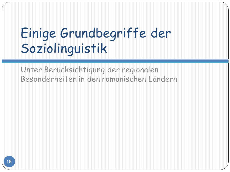 Einige Grundbegriffe der Soziolinguistik