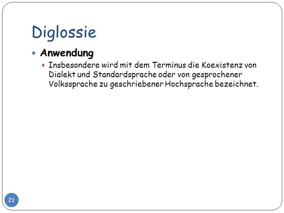 Diglossie Anwendung.