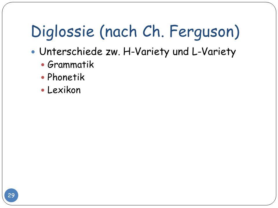Diglossie (nach Ch. Ferguson)