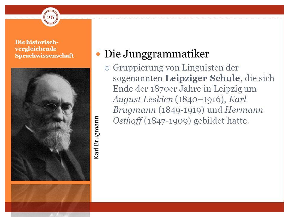 Die historisch-vergleichende Sprachwissenschaft