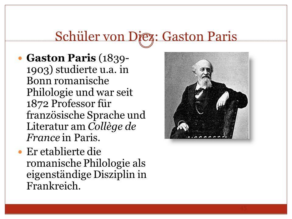 Schüler von Diez: Gaston Paris