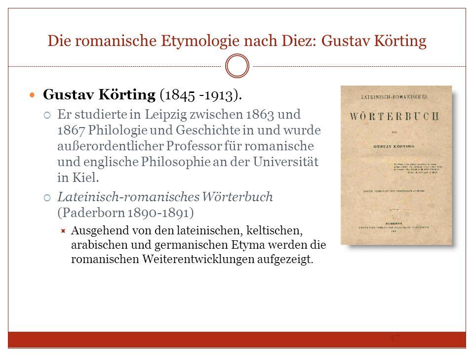 Die romanische Etymologie nach Diez: Gustav Körting